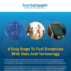 6 Easy Steps to Fuel Donations with Data and Technology